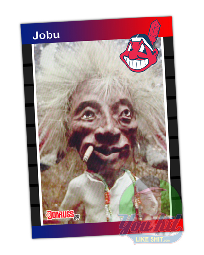 Jobu from Major League